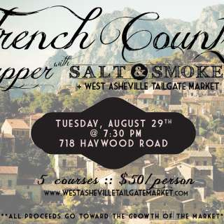 Market Supper: French Country feast with Salt & Smoke