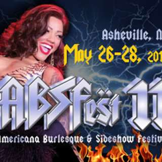 ABSFEST 11 plus Americana, Burlesque, and Sideshow Festival