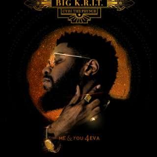 Big K.R.I.T. + Ty Dolla $ign