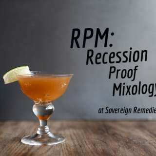 RPM | Recession Proof Mixology