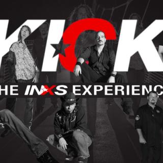 KICK – The INXS Experience