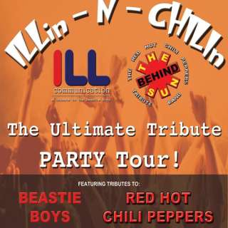 ILLin-N-CHILIn – The Ultimate Tribute Party Tour feat. Tributes to the Beastie Boys and Red Hot Chili Peppers