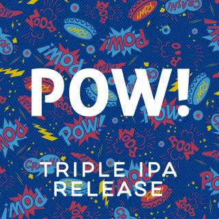 POW! Triple IPA Release Party