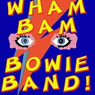 Wham Bam Bowie Band!