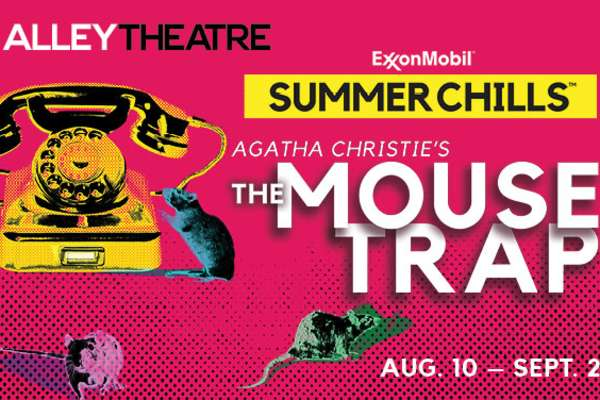 20% off Agatha Christie's The Mousetrap at Alley Theatre