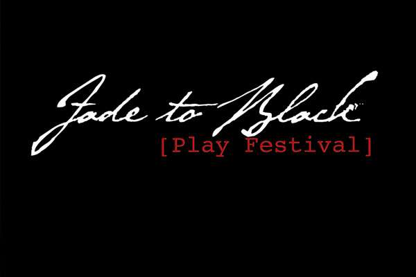 Fade To Black Play Festival 2018
