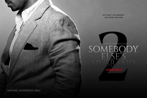 SX Branch & Co. presents Somebody Else's Husband 2