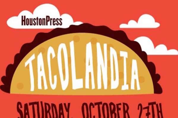 Tacolandia de Houston Press