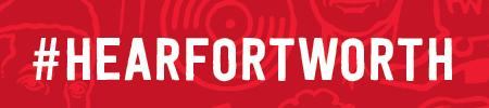 Hear Fort Worth