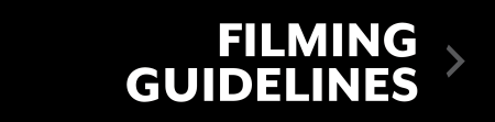 Filming Guidelines