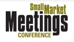 Small Market Meetings Conference