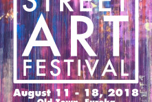 Eureka's First Annual Street Art Festival