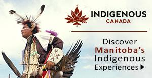 Discover Manitoba's Indigenous Experiences: Indigenous Tourism Association of Canada