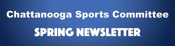 Chattanooga Sports Spring Newsletter