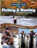 The 35-page Oswego County Fishing and Hunting Guide, just released by the county Community Development, Tourism and Planning Department, features the diverse year-round fishing and hunting opportunities that Oswego County is famous for. To order a copy, e-mail tourism@oswegocounty.com or call 1-800-248-4FUN.