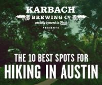 Karbach Brewing Co Presents the 10 Best Spots for Hiking in Austin