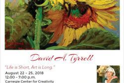 """""""Life is short, Art is long"""" -  David A Tyrrell"""