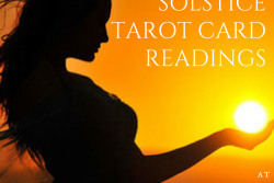 Monthly Tarot Card Readings - Summer Solstice Edition