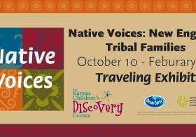 Native Voices: New England Tribal Families Exhibit