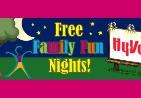 Hy-Vee Free Family Fun Nights!