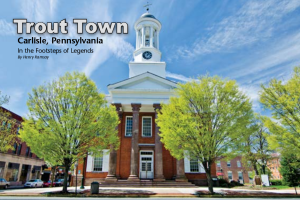 Trout Town article