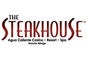 The Steakhouse at Agua Caliente Casino Resort Spa