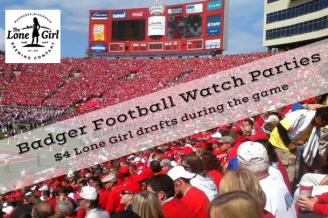 $4 Lone Girl drafts during all Badger Football Games