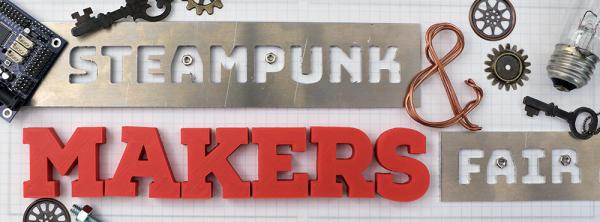 Steampunk & Makers Fair