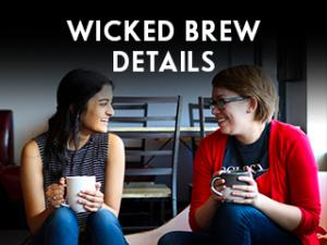 Wicked Brew Details