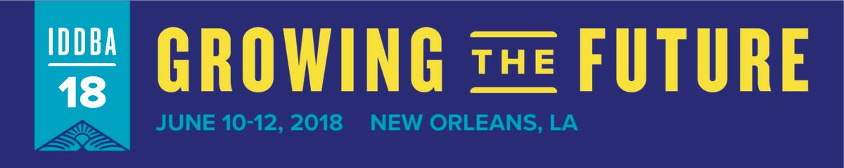 IDDBA Growing the Future June 10-12, 2018, New Orleans, LA