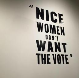 Nice Women Don't Want the Vote Manitoba Museum