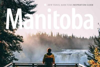 2018 Travel Manitoba Inspiration Guide