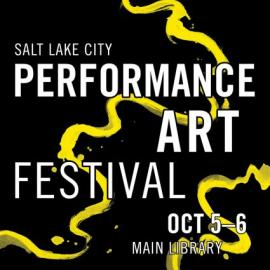 Salt Lake City Performance Art Festival