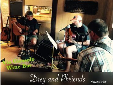 Live Music with DREY & PHRIENDS  at Via Girasole Wine Bar