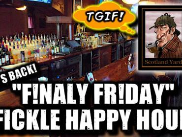 Frinally Fridays with Fickle 93.3 at Scotland Yard Pub