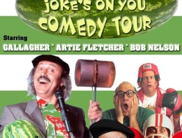 Gallagher's Joke's On You Comedy Tour