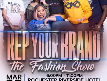 Rep Your Brand The Fashion Show Edition