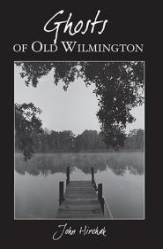 Ghosts of Old Wilmington Book cover