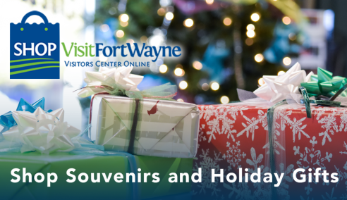 Shop Visit Fort Wayne for Souvenirs and Holiday Gifts