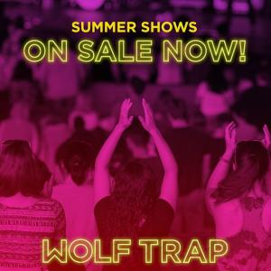 Buy Wolf Trap tickets here!