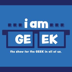 i am GEEK podcast