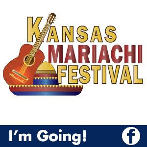 "Kansas Mariachi Festival and Facebook ""I'm Going"""