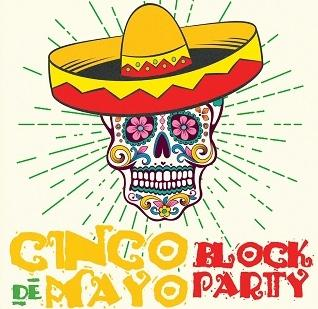 Cinco De Mayo Block Party