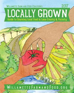 Locally Grown Guide by Willamette Farm and Food