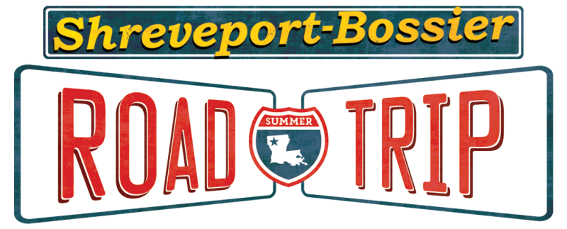 Shreveport-Bossier Summer Road Trip