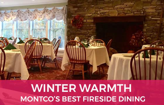 Winter Warmth - Montco's Best Fireside Dining