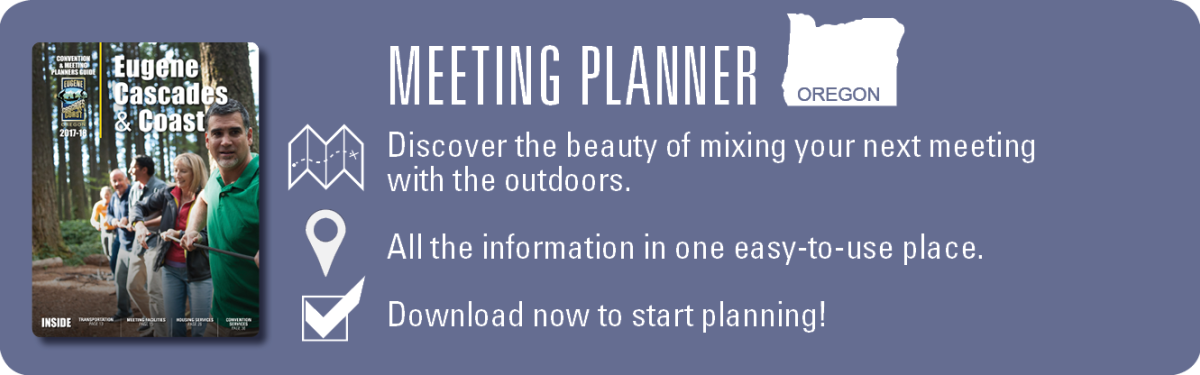 2017 Meeting Planner Promo by Eugene, Cascades & Coast