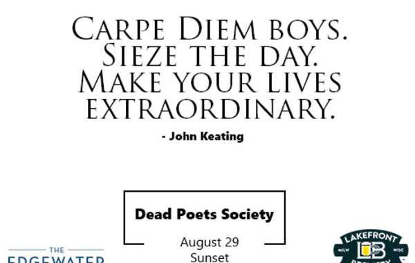 Facts and A Flick Presented by Lakefront Brewery - Dead Poets Society