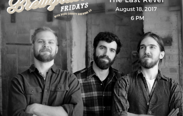 Brewgrass Fridays with Door Country Brewing Co. - The Last Revel
