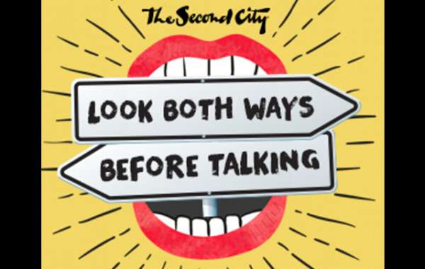 The Second City presents Look Both Ways Before Talking